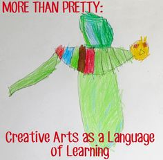 More Than Pretty: Creative Arts as a Language of Learning, drawing inspiration from Reggio Emilia