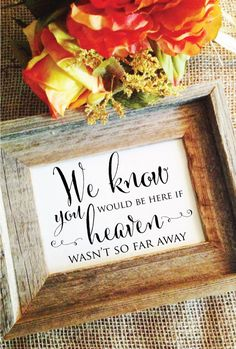 wedding memorial sign We know you would be by WeddingAffections