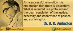 """""""एक सफल क्रांति के लिए सिर्फ असंतोष का होना पर्याप्त नहीं है .जिसकी आवश्यकता है वो है न्याय एवं राजनीतिक और सामाजिक अधिकारों में गहरी आस्था...."""