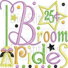 Broom Rides 25 Cents Applique