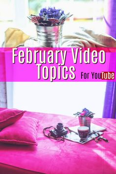 28 February Video To