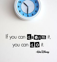 BIG If you can dream it you can do it Walt Disney Wall by 7decals, $21.99