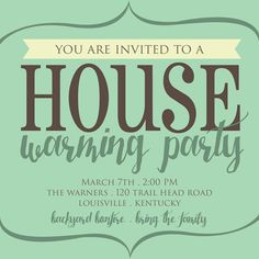House Warming Party invitation! @paisleyprintsonline PaisleyPrintsOnline.com #housewarmingparty #houseparty #invitation