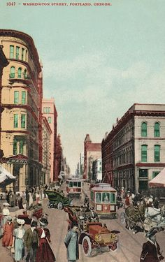 The Daily Postcard: Street Scene-Portland, Oregon around 1907