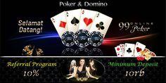 Agen Poker Online Terbaik yaitu 99onlinepoker sebuah Situs Agen Poker Online Terpercaya dengan Minimal Deposit hanya 10rb dengan Pelayanan Terbaik 24 Jam