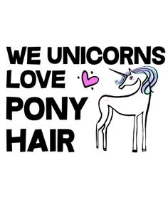 unicorn quote Unicorn Quotes, Unicorns And Mermaids, Pony Hair, Printable Stickers, Sugar And Spice, Like Me, To My Daughter, Words, Blog