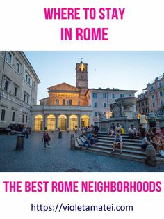 Choose where to stay in Rome to be close to all landmarks that matter. See the best neighborhoods to stay in during your Rome vacation. Road Trip Europe, Cities In Europe, Road Trips, Rome Travel, Italy Travel, Travel Europe, Positano, Amalfi, Best Of Rome
