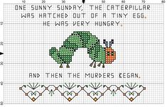 Inspired by the recent meme game on hookmag associated with adding 'and then the murders began' as the second or third sentence of any book in order to 'improve' it. Cross Stitching, Cross Stitch Embroidery, Embroidery Patterns, Hand Embroidery, Funny Embroidery, Knit Patterns, Funny Cross Stitch Patterns, Cross Stitch Kits, Cross Stitch Designs