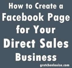 How to Create a Facebook Page for Your Direct Sales Business