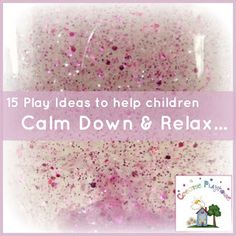 Creative Playhouse: 15 Play Ideas to Help Children Calm Down and Relax http://www.creativeplayhouse.mumsinjersey.co.uk/2012/11/15-play-ideas-to-help-children-calm.html