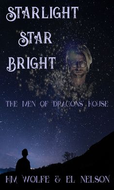 Book 1 of the Men of Dragons' House series Dragon House, Character Home, Book 1, Bright, Stars, Dragons, Men, Sterne, Guys