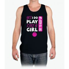 Yes I Do Play Like A Girl Basketball Tshirt - Mens Tank Top