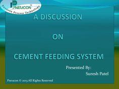 Cement feeding system manufacturer Gujarat by Suresh Patel via slideshare