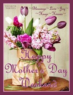 Good afternoon Ladies!   Wishing you a Beautiful weekend surrounded in the Love & Joy of our Heavenly Father,  and to all the Mama's  I wish you a most Blessed Mother's Day.❤  Sending each one of you a great big Hug and much Love!   Enjoy ❤ ❁