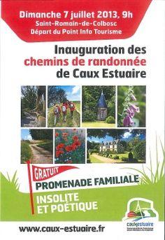 Inauguration des chemins de randonnée de Caux-Estuaire. Le dimanche 7 juillet 2013 à SAINT-ROMAIN-DE-COLBOSC.