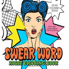 40 Swear Word Coloring Pages set in stunning Pop Art designs • Breakdown: 21 designs with swear word art + 19 repeats with blank speech bubbles for you to fill with your choice of words!) • Designed t