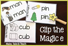 Clip the Magic e and other resources for teaching the magic e rule.