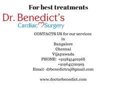 For the best paediatric Care, contact Dr.Benedict's Cardiac Surgery. #bestheartsurgeonindia #bestheartsurgeonvijayawada #bestcardiacsurgeonbangalore  #chennai