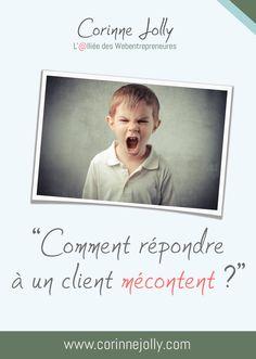Il n'est pas toujours évident de répondre à un client mécontent. Je vous donne ma méthode sur le blog ! www.corinnejolly.com, assistante indépendante et alliée des Webentrepreneures.