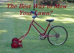 Need to mow your lawn? Rather go on a bike ride? Well now you can do both. Find one halfway between your local bike shop and local lawn care store.