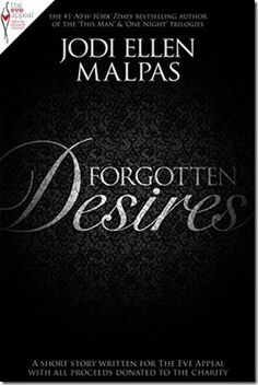 New Release: Forgotten Desires: A short story in aid of The Eve Appeal by Jodi Ellen Malpas