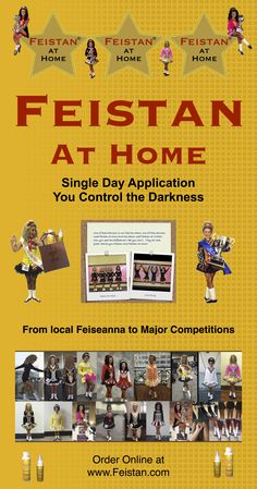 Order now for Worlds or your next Feis! It's easy to apply and you can control the darkness. Order at www.Feistan.com #irishdancing #feistan #feis #feistanathome #irishdance #worlds2016