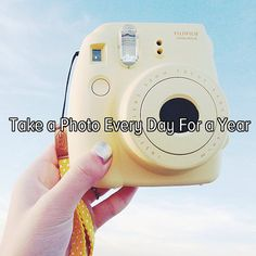 Bucket list: document my life by taking a photo every day for a year!