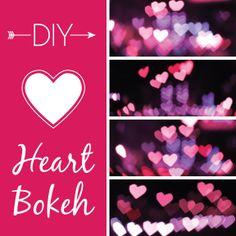 DIY Heart Shaped Bokeh Photography
