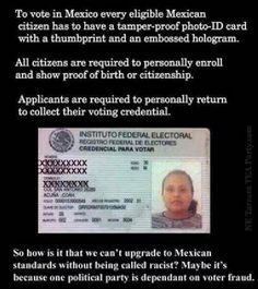 I think NC voter ID LAW is great, but somehow were all racists. Even Mexico requires voter Id. Why cant we at least be on there standards seeing as pur US government keps saying there atandards are lower than Americans. Fernando Sanchez, Voter Id, Trust, Out Of Touch, Little Bit, Political Views, Political Events, Political Party, Political Quotes