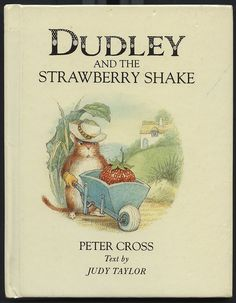 Dudley and the strawberry shake. Cute story to read about a mouse finding the BEST strawberry. Hedgehog Illustration, Children's Book Illustration, Animal Illustrations, Vintage Children's Books, Antique Books, Judy Taylor, Garden Of Words, Kids Room Paint, Cute Stories