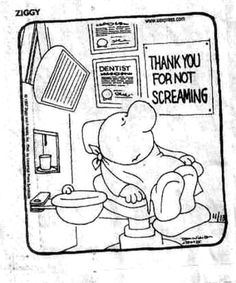 Dental Comics  We needed this in our Oral Surgery Office!!
