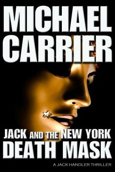 Jack and the New York Death Mask (The Getting to Know Jack Series) by Michael Carrier, http://www.amazon.com/dp/B00EEDNPSS/ref=cm_sw_r_pi_dp_wM7.sb1Z329AY