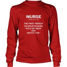 Nurse - Hold my beer and watch this 1  #gift #ideas #Popular #Everything #Videos #Shop #Animals #pets #Architecture #Art #Cars #motorcycles #Celebrities #DIY #crafts #Design #Education #Entertainment #Food #drink #Gardening #Geek #Hair #beauty #Health #fitness #History #Holidays #events #Home decor #Humor #Illustrations #posters #Kids #parenting #Men #Outdoors #Photography #Products #Quotes #Science #nature #Sports #Tattoos #Technology #Travel #Weddings #Women