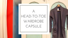 A head-to-toe wardrobe capsule. So informative, covers it all!
