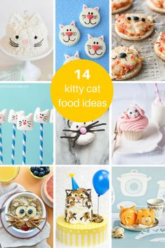 14 ideas for kitty cat themed food for a cat party or just because