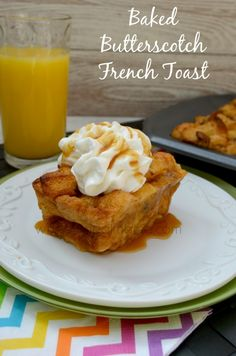 Baked Butterscotch French Toast