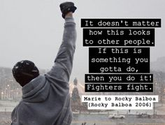 Rocky Balboa Quote/ first movie I cheered out loud! Rocky Balboa 2006, Rocky Balboa Movie, Rocky Balboa Poster, Rocky Film, Inspirational Speeches, Inspirational Posters, Best Motivational Quotes, Rocky Quotes, Rocky Balboa Quotes
