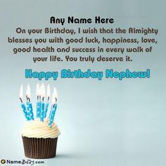 Birthday Greetings For Nephew, Blessed Birthday Wishes, Happy Birthday Nephew, Birthday Wishes With Name, Birthday Wishes Flowers, Happy Birthday Cake Images, Happy Birthday Wishes Cards, Birthday Wishes For Myself, Birthday Blessings