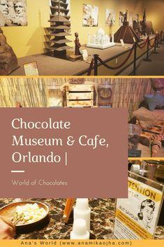Chocolate Museum & Cafe, Orlando   World Of Chocolates