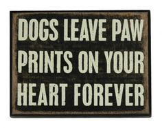 dogs leave pawprints wall art