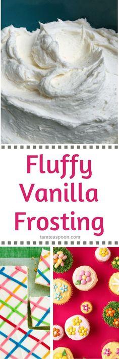 Fluffy Vanilla Frosting • Tara Teaspoon | tarateaspoon