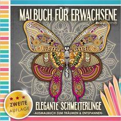Malbuch für Erwachsene: Elegante Schmetterlinge Ausmalbuch zum Träumen & Entspannen: Amazon.de: Kleestern Malbücher, Malbücher für Erwachsene: Bücher