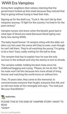 Not one German vampire fighting for the Nazis - at least without sabotaging the battles - because vampires are creatures of honour and nobility, and when the hear of the Holocaust they see that there is no more of either in their country's rule.