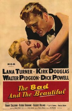 """The Bad and the Beautiful"" directed by Vincente Minnelli (1952) No one does 50's melodrama quite like Lana Turner. She's in fine company with a solid male cast. Wonderful film! 10/10"