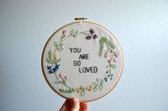 You Are So Loved - Floral Wreath Embroidery Hoop Art - Wall Hanging - Happy Spring Quote breezebot.com