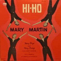 Mary Martin With Tutti Camarata, His Trumpets And Orchestra* - Hi-Ho (Vinyl, LP, Album) at Discogs