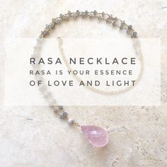 $98 Designed by Noelani Love in Hawaii.  Rasa means Essence in Sanskrit.  Enjoy your own personal essence of love and light with this stunning necklace of labradorite, white silverite with a pendant of rose quartz.