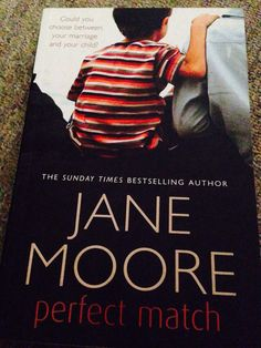 Jane Moore. Perfect Match