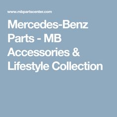Up to off Mercedes-Benz Parts, MB Accessories and Mercedes-Benz Lifestyle collection. Fast affordable shipping and directly from a genuine authorized dealer. Mercedes Benz Parts, Class B Rv, Lifestyle, Accessories, Collection, Jewelry Accessories