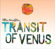 Transit of Venus     by     Three Days Grace. Click on the cover to place a hold at Otis Library.